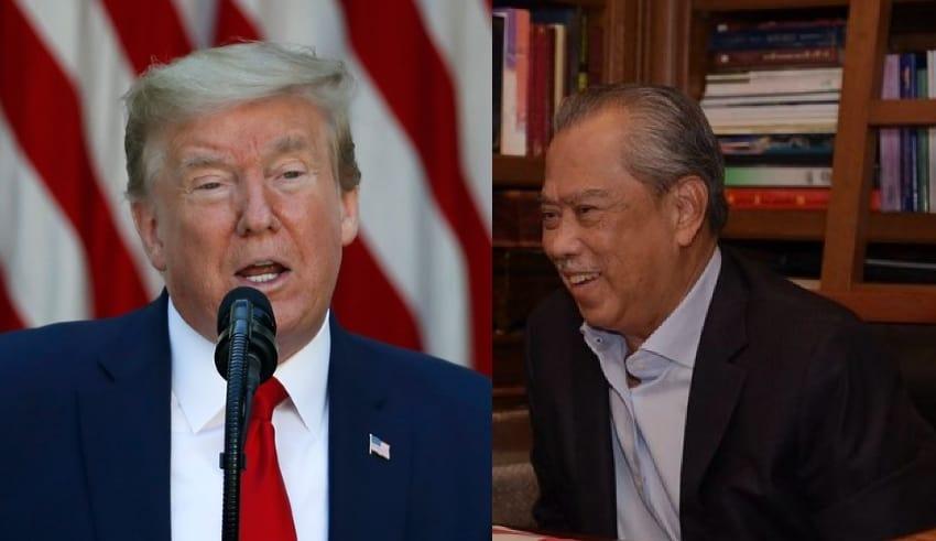 U.S. President Donald Trump and Prime Minister Tan Sri Muhyiddin Yassin